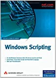 Windows Scripting. Automatisierte Systemadministration mit dem Windows Script Host und der Windows PowerShell (2 Bände im Schuber)