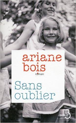 Ariane BOIS - Sans oublier sur Bookys