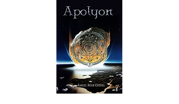 Apolyon (Spanish Edition) - Kindle edition by Ángel Ruiz Cediel. Mystery, Thriller & Suspense Kindle eBooks @ Amazon.com.