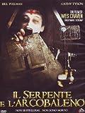Il Serpente E L'Arcobaleno by bill pullman