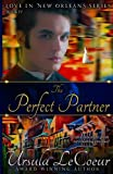 img - for The Perfect Partner (Love in New Orleans) book / textbook / text book