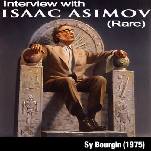 Sy Bourgin Interviews Isaac Asimov (1975, Rare)