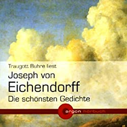 Joseph von Eichendorff - Die schönsten Gedichte