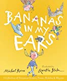 img - for Bananas in My Ears: A Collection of Nonsense Stories, Poems, Riddles, & Rhymes book / textbook / text book
