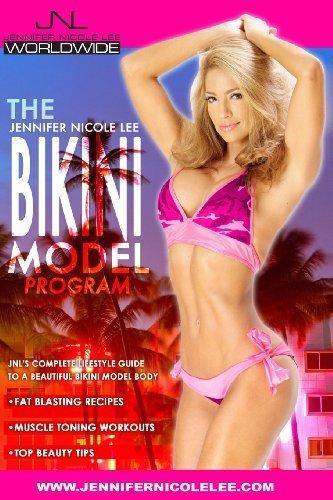 The Jennifer Nicole Lee Bikini Model Program: JNL's Complete Lifestyle Guide to a Beautiful Bikini Model Body by Lee, Jennifer Nicole (2014) Paperback (Bikini Model Program compare prices)