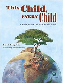 Como Descargar Con Bittorrent This Child, Every Child: A Book About The World's Children Epub Libre