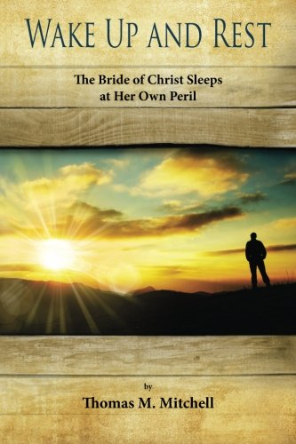 Wake Up and Rest: The Bride Sleeps at Her Own Peril (Volume 1) PDF
