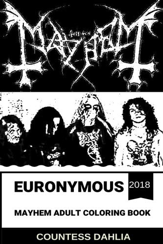 Euronymous/Mayhem Adult Coloring Book: Founders of Norwegian Black Metal and Satanic Metal Scene, Great Euronymous and Per Yngve Ohlin, RIP Legends ... Adult Coloring Book (Euronymous/Mayhem Books) - Inspirational Adult Tshirt