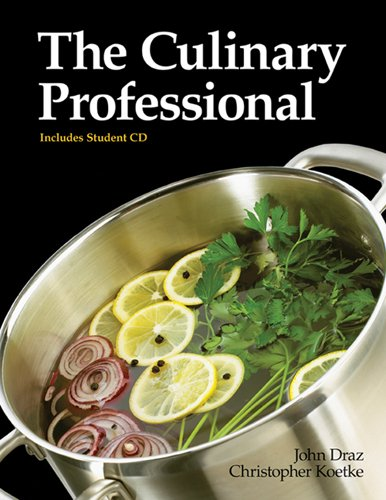 The Culinary Professional by John Draz, Christopher Koetke