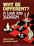 img - for Why Be Different: A Look into Judaism by Janice Prager (1986-06-01) book / textbook / text book