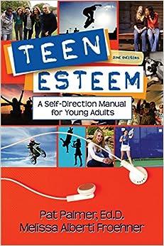 Descargar Gratis Libros Teen Esteem, 3rd Edition: A Self-direction Manual For Young Adults Pagina Epub