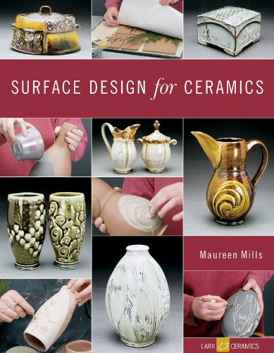 - Surface Design for Ceramics (A Lark Ceramics Book)