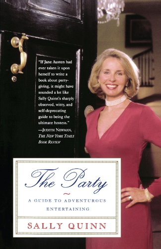 The Party  A Guide To Adventurous Entertaining