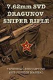 7.62mm SVD DRAGUNOV SNIPER RIFLE: TECHNICAL
