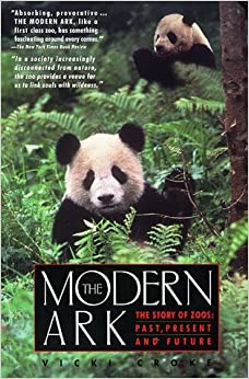 By Vicki Croke - The Modern Ark: The Story of Zoos : Past, Present and Future (1998-06-16)
