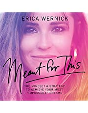 """Meant for This: The Mindset and Strategy to Achieve Your Most """"Impossible"""" Dreams"""