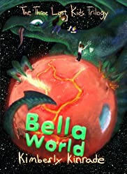 Bella World (The Three Lost Kids Book 2)