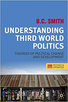theories of third world development Excerpted fromunderstanding development: theory and practice in the third world third edition john rapley copyr.