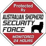 Australian Shepherd Security Force Sign