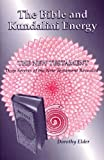 img - for The Bible and Kundalini Energy, The New Testament, Deep Secrets of the book / textbook / text book