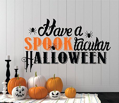 kiskistonite Halloween Decal Have a Spooktacular Halloween Wall Art Vinyl Decal For Living Room Bedroom -
