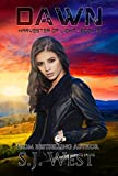 Dawn (Book 3, Harvester of Light Trilogy)