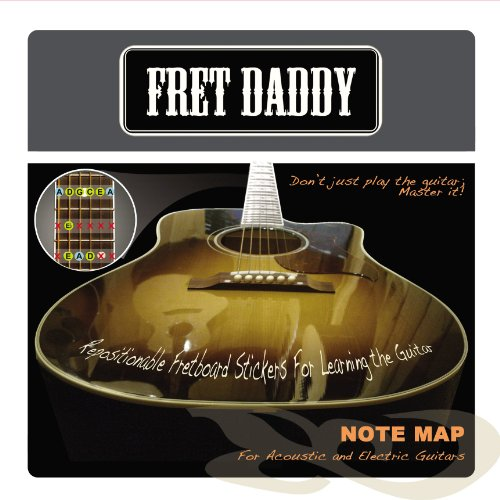 Fret Daddy The Fretboard Note Map for Electric/Acoustic Guitar - Guitar Fretboard Map