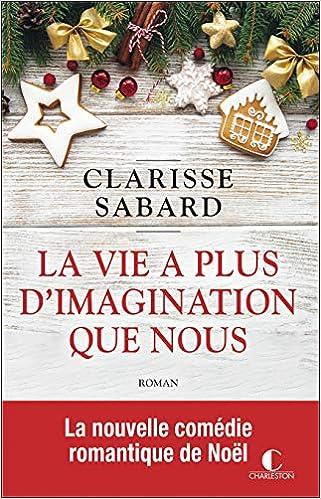 La vie est belle et drôle à la fois - Tome 2 : La vie a plus d'imagination que nous de Clarisse Sabard 51hfa7caWVL._SX319_BO1,204,203,200_