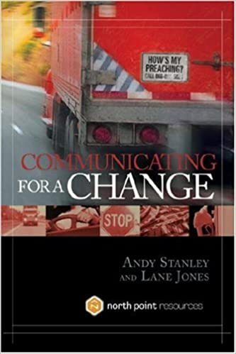Communicating for a Change: Seven Keys to Irresistible Communication (North  Point Resources) - Kindle edition by Andy Stanley.