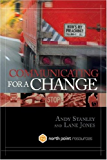 Communicating for a Change: Seven Keys to Irresistible Communication (North Point Resources)