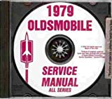 1979 OLDSMOBILE FACTORY REPAIR SHOP & SERVICE MANUAL CD - INCLUDES: Toronado, Cutlass Salon, Cutlass Cruiser, Cutlass Brougham Cruiser, Cutlass Salon Brougham, Cutlass Calais, Cutlass Supreme Brougham, Cutlass Supreme OLDS 79