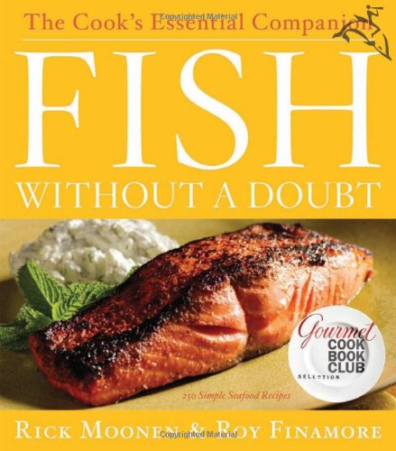 Fish Without a Doubt: The Cook's Essential (Cooking Fish)