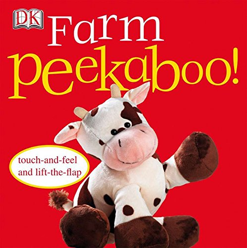 Farm Peekaboo!: Touch-and-Feel and Lift-the-Flap