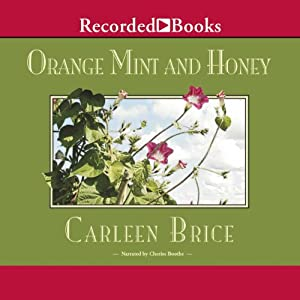 Orange Mint and Honey Audiobook