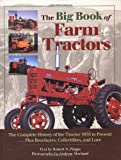 The Big Book of Farm Tractors, Robert N. Pripps, 0896584712