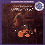 Let My Children Hear Music(Charles Mingus)