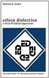 Ethica Dialectica, Howard P. Kainz, 9024720788