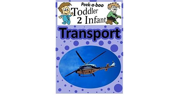 Transport (Peekaboo: Toddler 2 Infant) (Kids Flashcard Peekaboo Books: Childrens Everyday Learning)