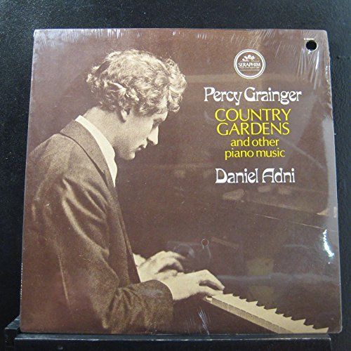 Percy Grainger: Country Gardens and Other Piano Music/Daniel Adni
