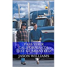 Pass Your California CDL Test Guaranteed! 100 Most Common California Commercial Driver's License With Real Practice...
