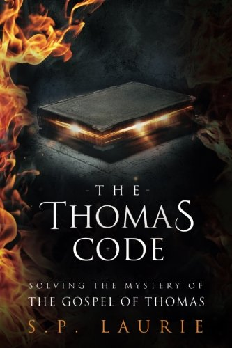 Book The Thomas Code: Solving the mystery of the Gospel of Thomas<br />W.O.R.D