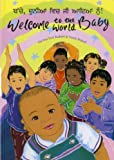 Welcome to the World Baby in Swahili and English (English and Swahili Edition)
