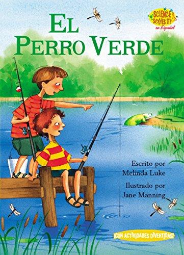 El Perro Verde (Science solves it! en Español) (Spanish Edition)