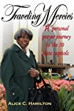 Traveling Mercies, Alice C. Hamilton, 0976273055