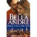 Since I Fell For You (New York Sullivans #2) (The Sullivans Book 16)