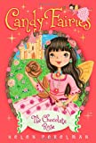 The Chocolate Rose (Candy Fairies)