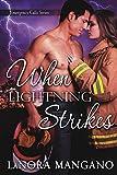 When Lightning Strikes (Emergency Calls Series Book 3)