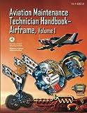 Aviation Maintenance Technician Handbook-Airframe - Volume 1 (FAA-H-8083-31)