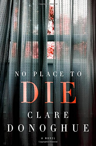 No Place to Die: A Novel (Mike Lockyer Novels)