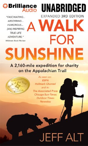 A Walk for Sunshine: A 2,160-Mile Expedition for Charity on the Appalachian Trail